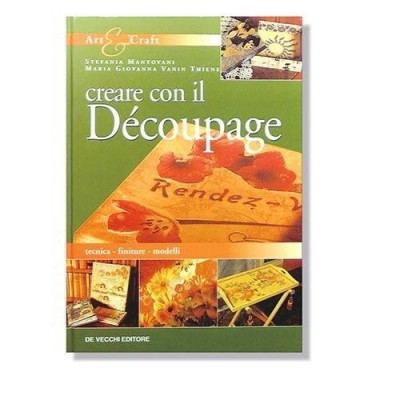 LE GUIDE CREATIVE: DECOUPAGE